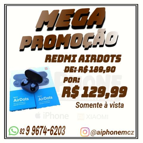 MEGA PROMOÇÃO Airdots