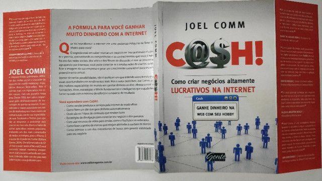 Cash! Como Criar Negócios Altamente Lucrativos na Internet - Foto 3
