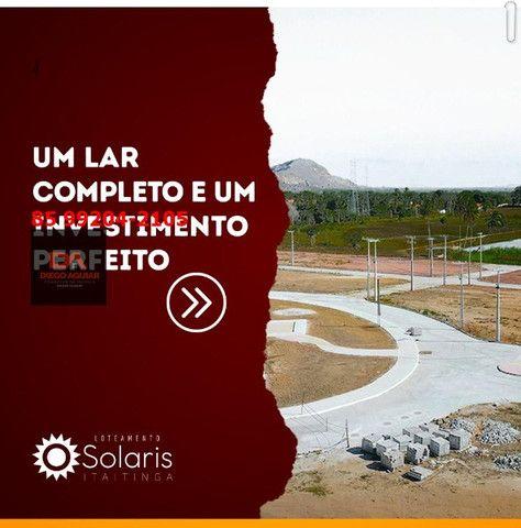 Loteamento Solaris em Itaitinga-Gererau %¨&*( - Foto 5