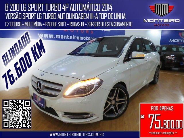Mercedes-Benz B 200 1.6 Sport Turbo Aut Blindagem III-A Top de Linha C/ Paddle Shift