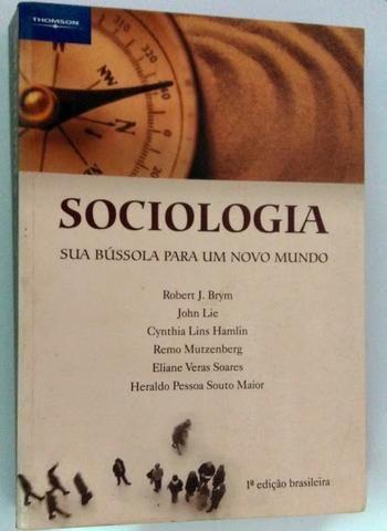 o livro sociologia sua bussola para um novo mundo