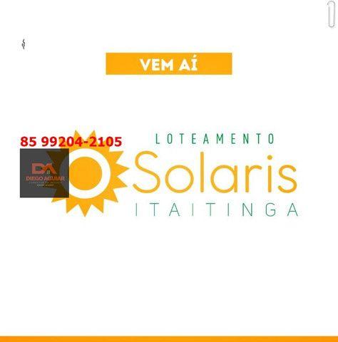 Loteamento Solaris em Itaitinga-Gererau %¨&*( - Foto 2
