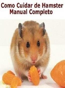 Manual completo como cuidar do seu hamster