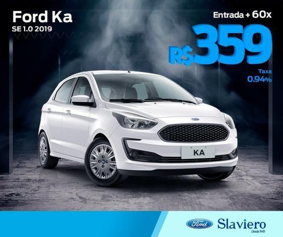 Novo Ford Ka Hatch - SE 1.0 - 19/19 - 0Km - Taxa zero em até 18X - Polyanne 41 98802-4838