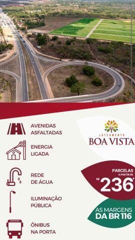 Loteamento Boa Vista, às margens da BR-116 !! - Foto 3