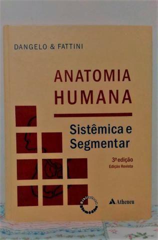 Anatomia Humana - Sistêmica e Segmentar
