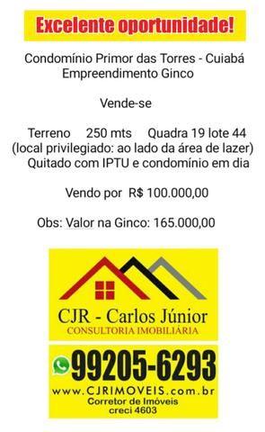 Terreno 250 m² no Primor das Torres. Construtora GINCO