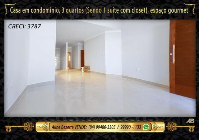 Casa no condomínio central park, suíte com closet, espaço gourmet, sombra confira - Foto 4