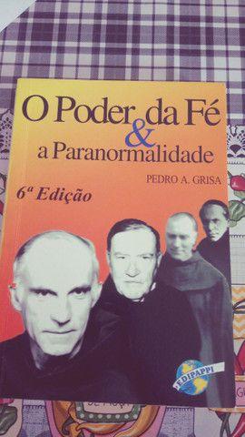 Livro O Poder da Fé e a Paranormalidade