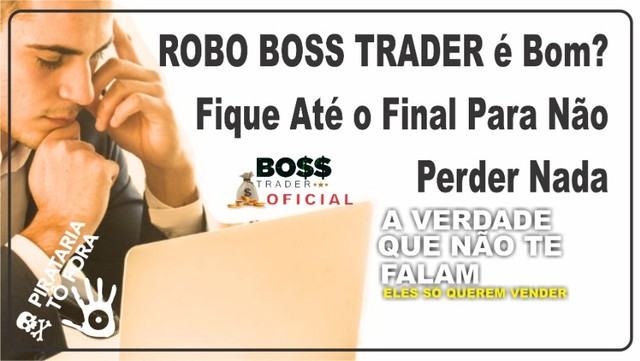 robo boss trader é Bom?