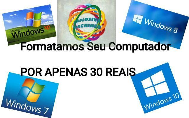 Formatamos computadores para qualquer Windows Por apenas 30 reais