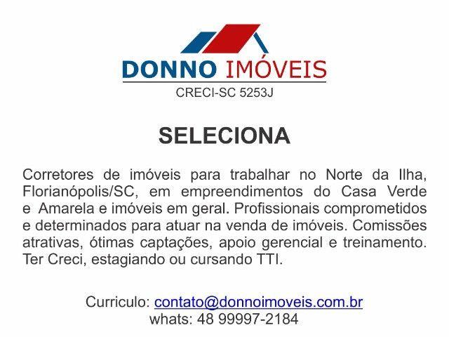 Vaga Corretor de Imóveis - Ingleses - Florianópolis/SC - Foto 2