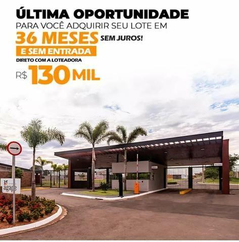 Loteamento Fechado Ágape Piracicaba, financiamento direto c/ loteadora até 36X Sem Juros