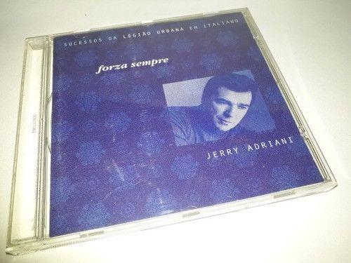 Cd Jerry Adriani - Forza Sempre (Legião Urbana Em Italiano) (1999)