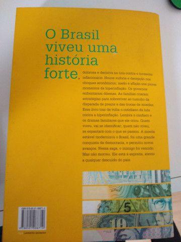 Saga Brasileira: A Longa de Um Povo Por Sua Moeda - Foto 2