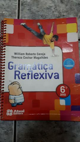 Livro Gramática Reflexiva 6° ano