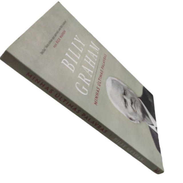 Livro minhas últimas palavras billy graham - Foto 3