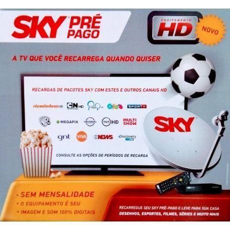Tv SKY Pré Pago - Sem mensalidades