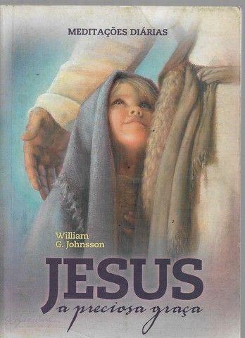 olx0058 livtro jesus a preciosa graça meditações diárias