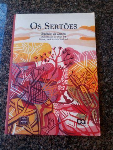 Adaptação para jovens deOs Sertões, de Euclides da Cunha.
