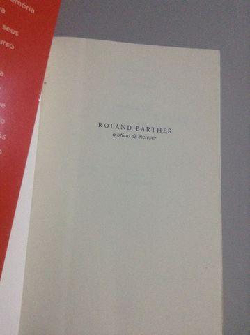 Roland Barthes - O ofício de escrever -Éric Marty - Foto 2