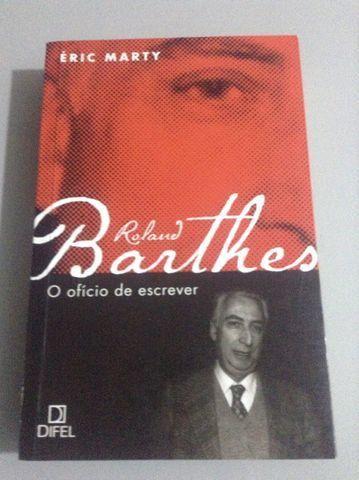 Roland Barthes - O ofício de escrever -Éric Marty
