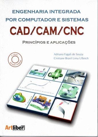 Engenharia Integrada por Computador e Sistemas CAD / CAM