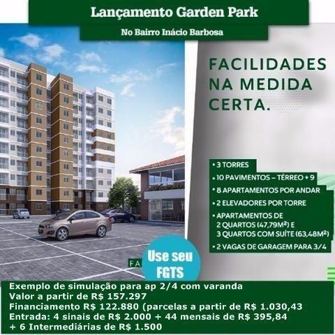Lançamento Garden Park Residencial - Inácio Barbosa - por trás do Ferreira Costa