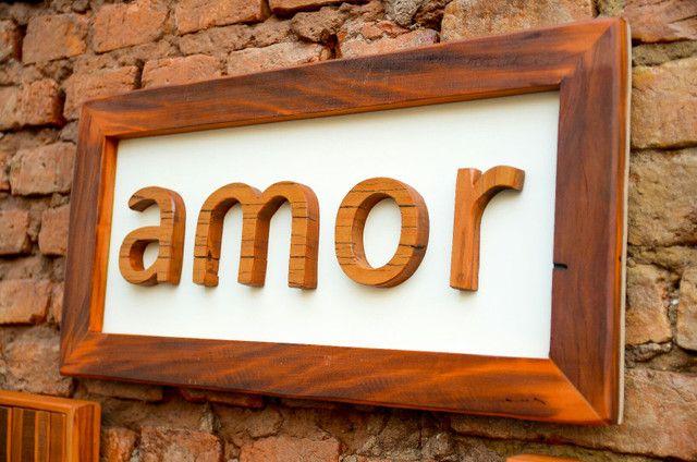 placa quadro de mensagem amor em madeira de demolição peroba rosa  - Foto 2