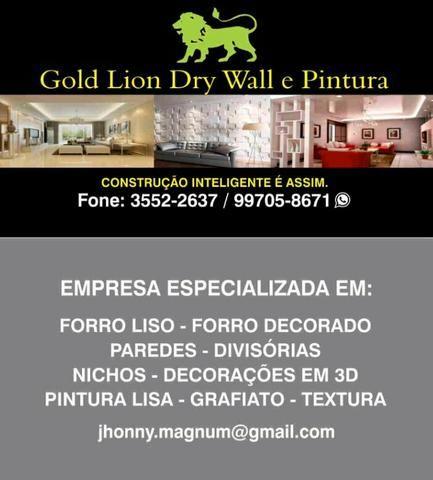 Gold Lion Drywall e Pintura faça já seu orçamento!!!