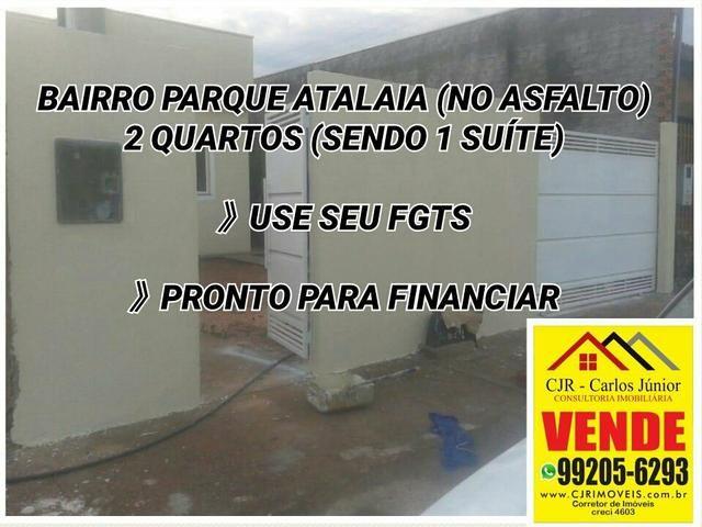 Casa 2 quartos (1 suíte) NOVA no bairro Parque Atalaia