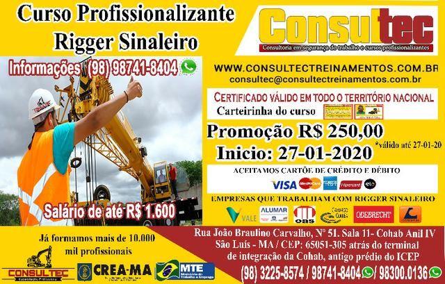Curso Profissionalizante para Rigger Sinaleiro R$ 250,00 Promoção Inicio 27-01-2020