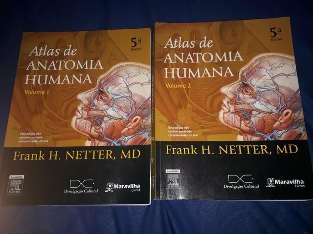 Dois Atlas de Anatomia Humana do Netter - volumes 1 e 2