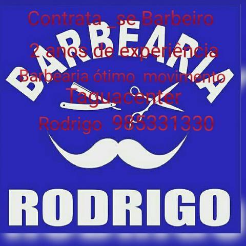 Contrata se barbeiro com experiência pra trabalhar em taguatinga. 2anos de experiência