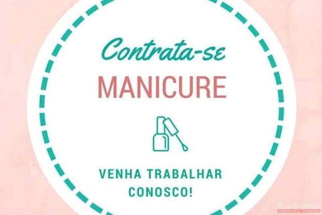 Contrata-se Manicure - *Leia a Descrição