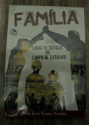 """Livro Evangelico """" Familia, um lugar de refúgio ou campo de batalha?""""(novo) - Foto 2"""
