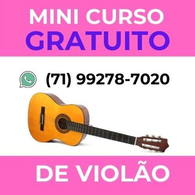 Participe do Mini curso de violão (gratuito) acesse o site