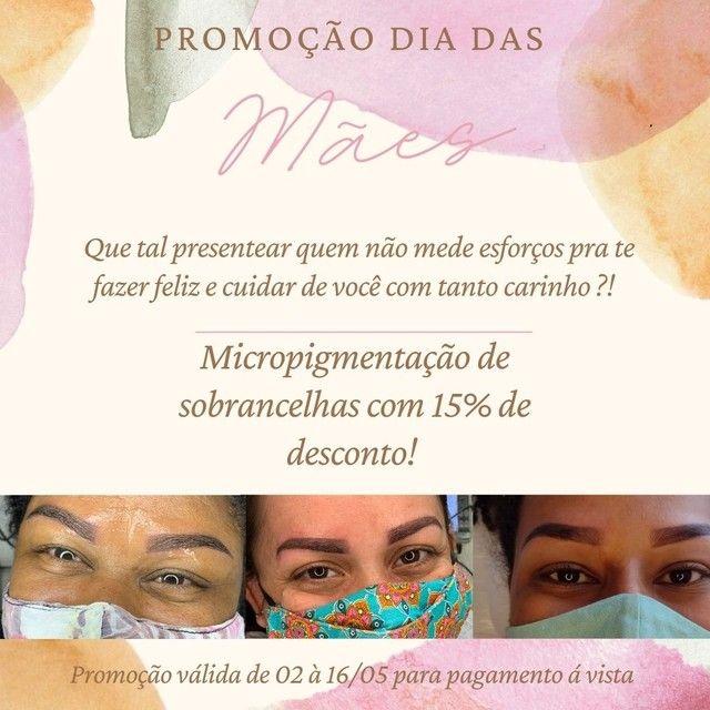 Promoção do dia das mães - Micropigmentação