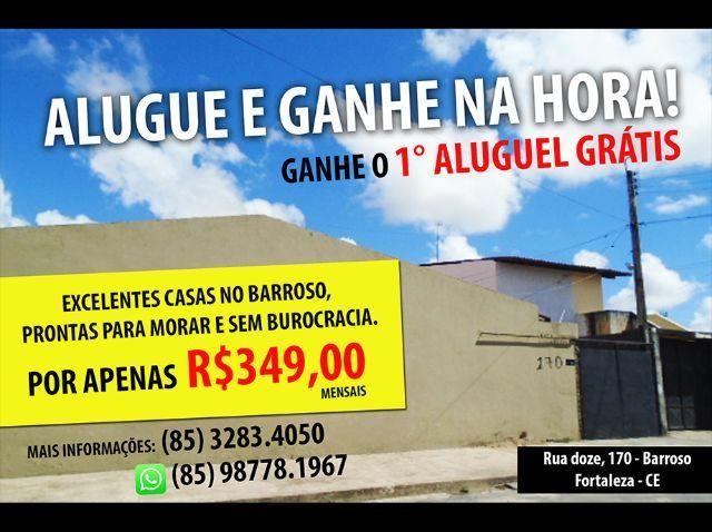 Alugue casa no Barroso.E ganhe o primeiro aluguel!