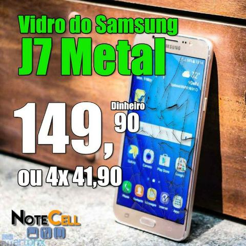 Vidro do Samsung J7 Metal Instalado!