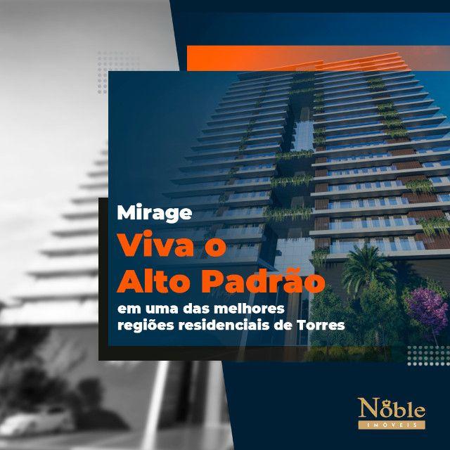 Viva o Alto Padrão. Conheça o Mirage! Torres / RS