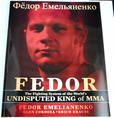 Livro Fedor The Undisputed King Of Mma - Fedor Emelianenko