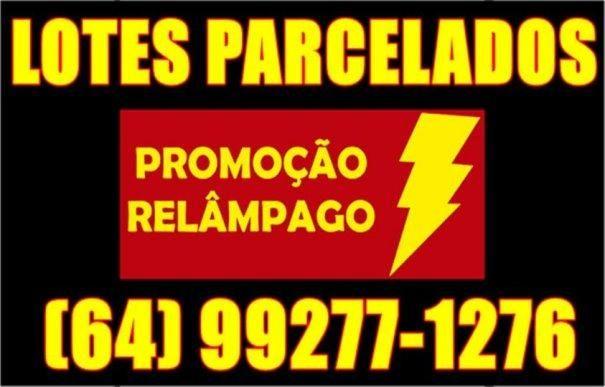 Lotes parcelados entradas em boletos e promissórias Caldas Novas Goiás