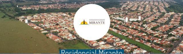 Lotes no Residencial Mirante em Rio Preto - Direto da Loteadora