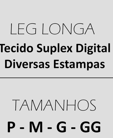 Leg longa ,tecido suplex digital - Foto 2