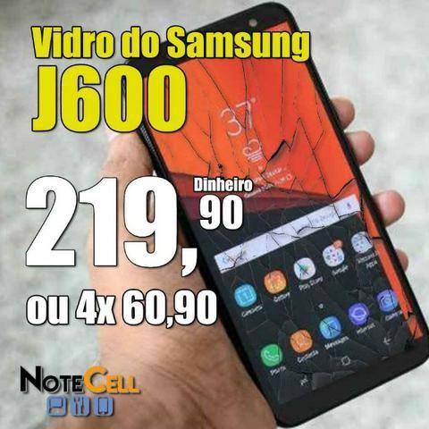 Vidro do Samsung J600 J6 Instalado!