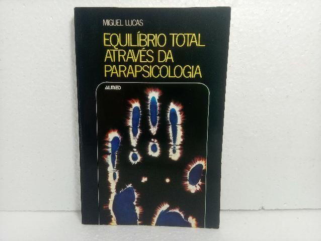 Equilíbrio Total Através Da Parapsicologia Miguel Lucas
