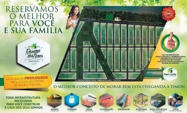 Loteamento Reserva das Flores - Timon (86) 9 9994 5814 whatsapp