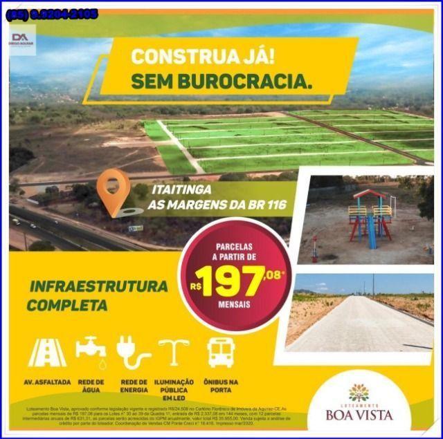 Lotes com construção liberada as margens da BR-116 Loteamento Boa Vista!! - Foto 16