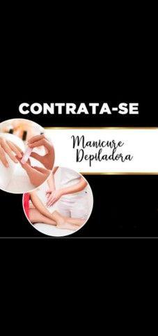 Contrata-se manicure depiladora
